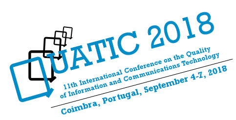 11th International Conference on the Quality of Information and Communications Technology (QUATIC)